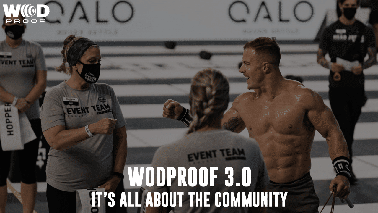 ARE YOU READY FOR WODProof 3.0
